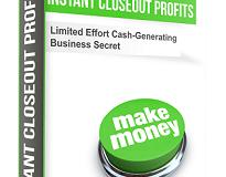 Instant Closeout Profits